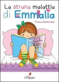 La strana malattia di Emmalia