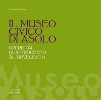 Il Museo civico di Asolo