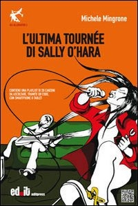 L' ultima tournée di Sally O'Hara