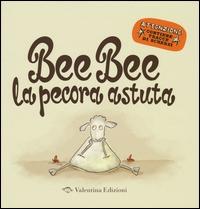 Bee Bee la pecora astuta