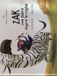 Zak, una zebra sopra le righe