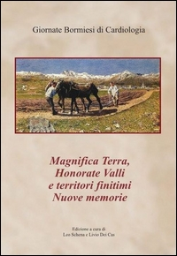 Magnifica Terra, Honorate Valli e territori finitimi