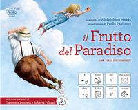 Il frutto del paradiso, Una fiaba dall'oriente