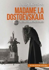 Madame la Dostoevskaja