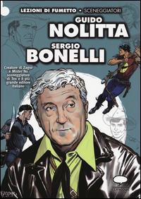 Guido Nolitta Sergio Bonelli / Moreno Burattini e Graziano Romani