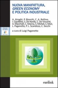 Nuova manifattura, green economy e politica industriale