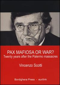 Pax mafiosa or war