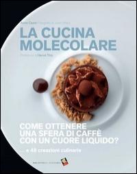 La cucina molecolare Anne Cazor