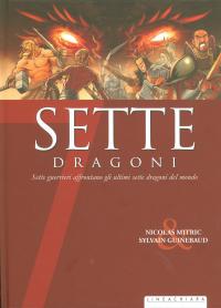 Sette dragoni
