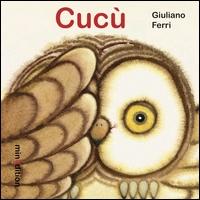 Cucù / Giuliano Ferri