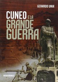 Cuneo e la Grande Guerra