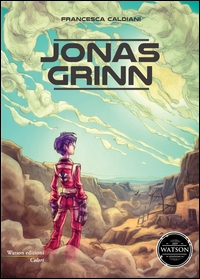 Jonas Grinn / Francesca Caldiani