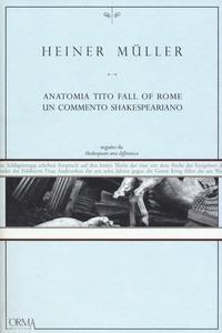 Anatomia Tito fall of Rome
