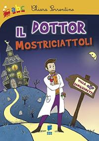 Il dottor Mostriciattoli