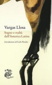 Sogno e realtà dell'America Latina