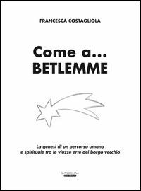 Come a... Betlemme