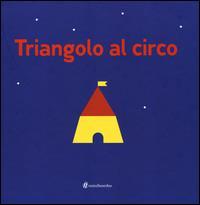 Triangolo al circo / [di Silvia Borando]