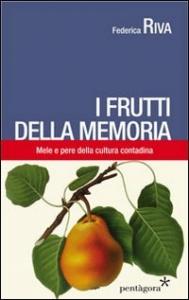 I frutti della memoria