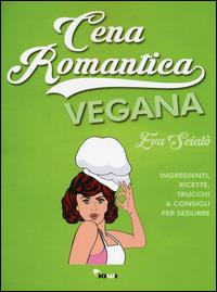 Cena romantica vegana