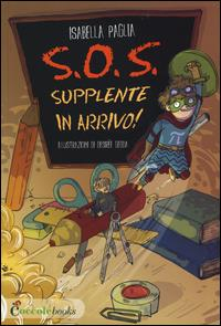 S.O.S. supplente in arrivo!