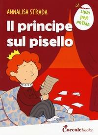 Il principe sul pisello /Annalisa Strada