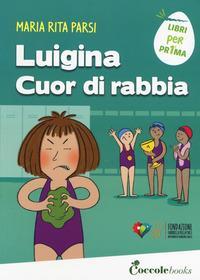 Luigina Cuor di rabbia