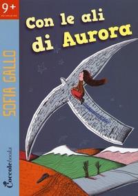 Con le ali di Aurora