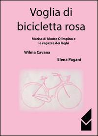 Voglia di bicicletta rosa
