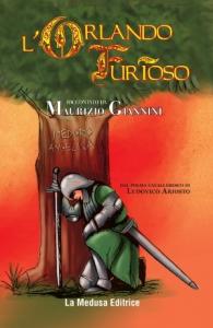 L'Orlando furioso dal poema cavalleresco di Ludovico Ariosto