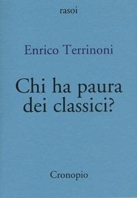 Chi ha paura dei classici?