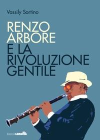 Renzo Arbore e la rivoluzione gentile