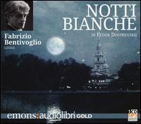 Fabrizio Bentivoglio legge Notti bianche