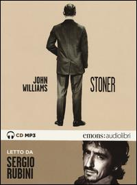 Stoner [Audiolibro] / John Williams ; letto da Sergio Rubini