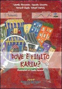 Dove è finito Karim?