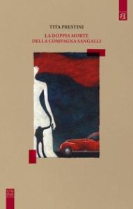 La doppia morte della compagna Sangalli