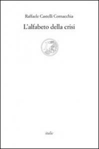 L' alfabeto della crisi