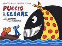 Puccio & Cesare. Alla scoperta delle tabelline