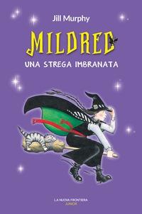 Mildred, una strega imbranata