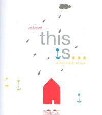 This is... : un libro in quattro lingue / Joe Lyward