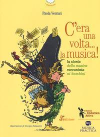 C'era una volta... la musica!