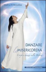 Danzare la misericordia