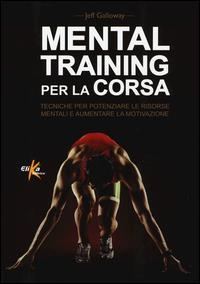 Mental training per la corsa