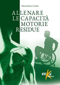Allenare le capacità motorie residue