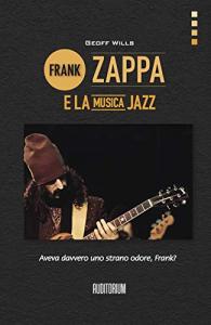 Frank Zappa e la musica jazz