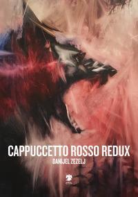 Cappuccetto Rosso redux