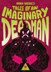 Tales of an Imaginary Deadman