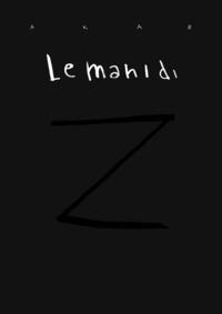 Le mani di Z