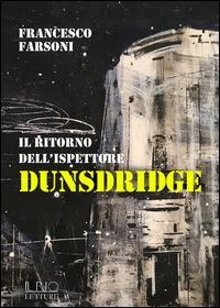 Il ritorno dell'ispettore Dunsdridge
