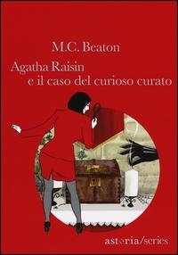 Agatha Raisin e il caso del curioso curato