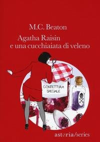 Agatha Raisin e una cucchiaiata di veleno